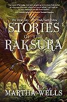 Stories of the Raksura: The Dead City & The Dark Earth Below