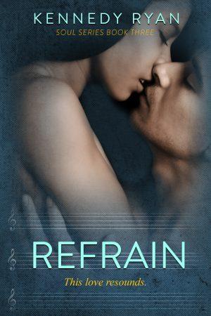 Refrain (Soul, #3)