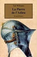La Pierre de l'Adieu (L'arcane des épées, #4)