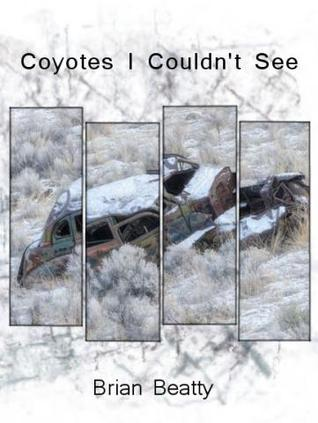 Coyotes I Couldn't See