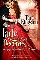 When a Lady Deceives (Her Majesty's Most Secret Service, #1)