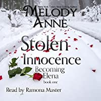 Stolen Innocence (Becoming Elena, #1)