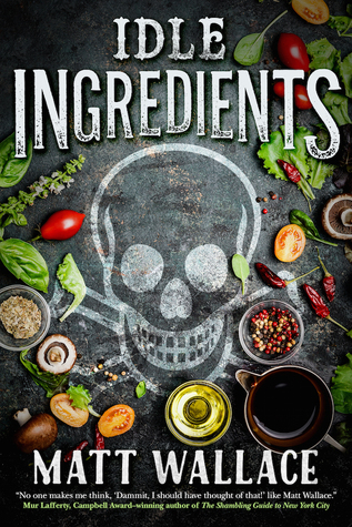 Idle Ingredients by Matt Wallace