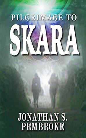Pilgrimage to Skara by Jonathan Pembroke