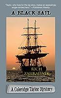 A Black Sail (A Coleridge Taylor Mystery #3)