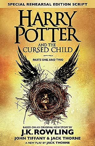 Harry Potter and the Cursed Child: Parts One and Two (Harry Potter, #8)
