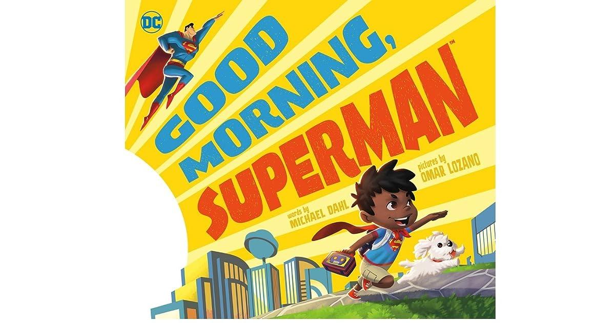Good morning superman by michael dahl fandeluxe Gallery