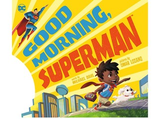 Good Morning, Superman!