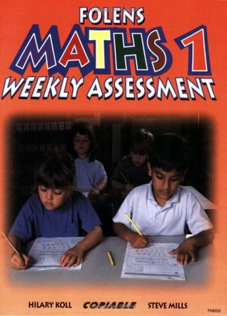 Weekly Assessment: Bk. 1 (Weekly Assessment - Maths)