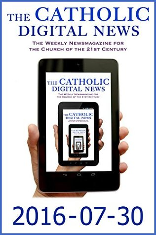 The Catholic Digital News 2016-07-30 (Special Issue: Pope Francis at World Youth Day 2016)