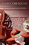 For Deader or Worse (John Pickett Mysteries, #6)