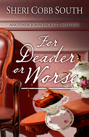 #6 For Deader or Worse  - Sheri Cobb South