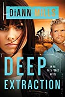 Deep Extraction (FBI Task Force Book 2)