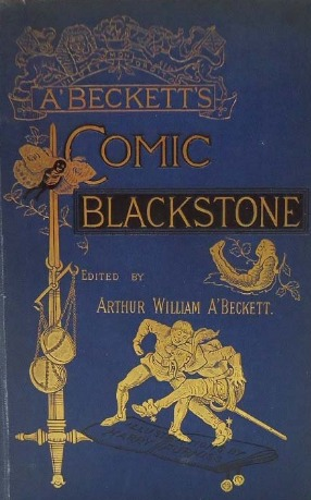 The Comic Blackstone Gilbert Abbott à Beckett
