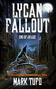 End of an Age (Lycan Fallout #3)