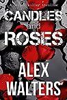 Candles and Roses (DI Alec McKay, #1)
