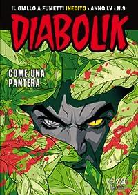 Diabolik anno LV n. 9: Come una pantera