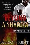 Beyond a Shadow (Smithson Group SG-5 #4)