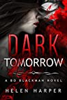Dark Tomorrow (Bo Blackman #6)