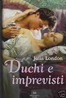 Duchi e imprevisti (Desperate Debutantes, #1)