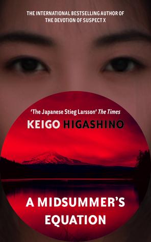 A Midsummer's Equation (Detective Galileo, #3) by Keigo Higashino