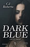 Dark Blue (The Dark Duet, #1)