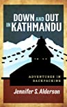 Down and Out in Kathmandu (Adventures of Zelda Richardson #1)