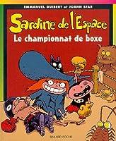 Sardine de l'Espace: Le championnat de boxe
