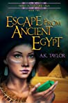 Escape from Ancient Egypt (Neiko Adventure Saga, #2)