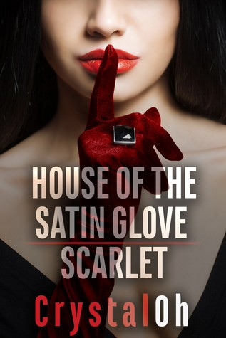 House of the Satin Glove: Scarlet