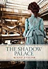 The Shadow Palace (The House of Closed Doors #3)