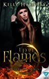 Up in Flames by Kelly Hashway