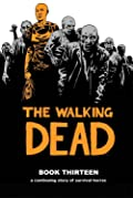 The Walking Dead, Book Thirteen
