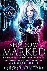 Shadow Marked (Shadows of Salem #2)