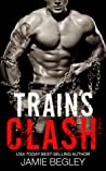 Train's Clash by Jamie Begley