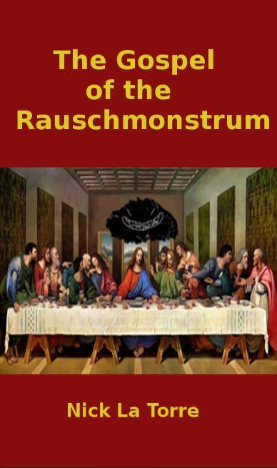 The Gospel of the Rauschmonstrum