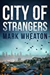 City of Strangers (Luis Chavez, #2)