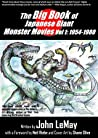 The Big Book of Japanese Giant Monster Movies Vol. 1: 1954-1982
