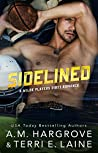 Sidelined (Wilde Players #1)