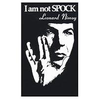 I Am Not Spock