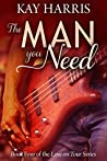 The Man You Need (Love on Tour #4)