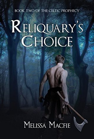 Reliquary's Choice (The Celtic Prophecy #2)