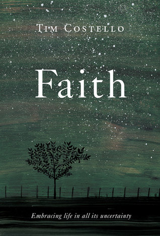 Faith: Embracing Life in all its Uncertainty