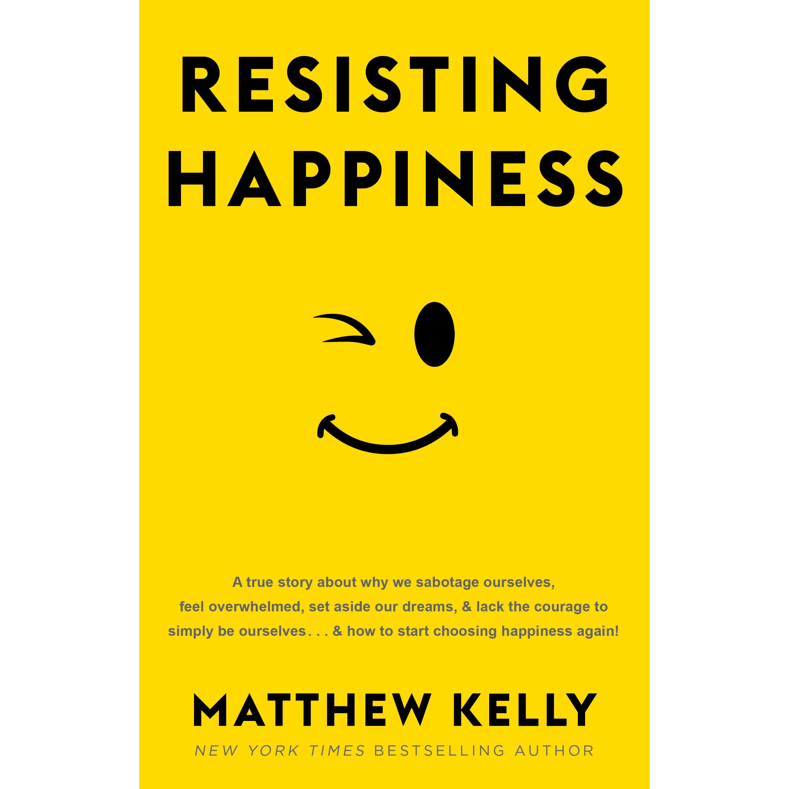 Resisting happiness book