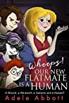 Whoops! Our New Flatmate Is A Human (Susan Hall Investigates #1)