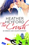 The Crush (Oregon Wine Country, #1)