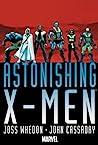 Astonishing X-Men Omnibus by Joss Whedon