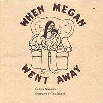When Megan Went Away