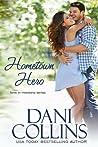 Hometown Hero (Love in Montana #1; Montana Born Homecoming #3)