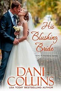 His Blushing Bride (Montana Born Brides #2; Love in Montana #4)